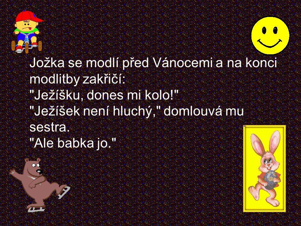 Pepíček říká svému učiteli: