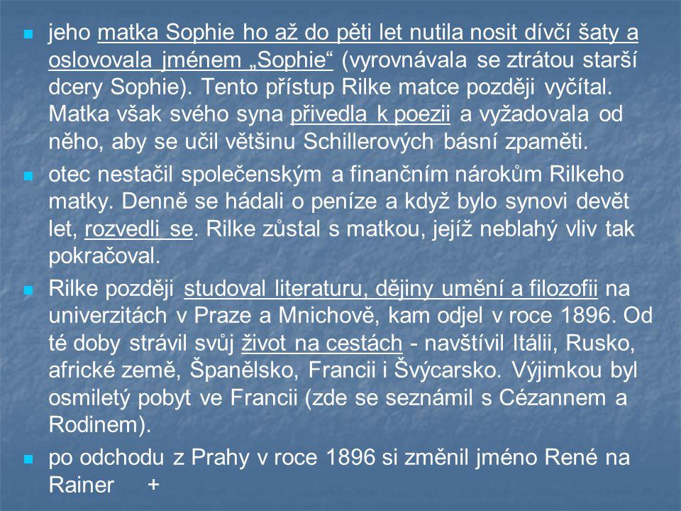 """jeho matka Sophie ho až do pěti let nutila nosit dívčí šaty a oslovovala jménem """"Sophie"""" (vyrovnávala se ztrátou starší dcery Sophie). Tento přístup R"""