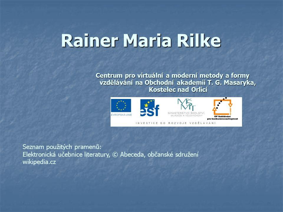 Rainer Maria Rilke Centrum pro virtuální a moderní metody a formy vzdělávání na Obchodní akademii T. G. Masaryka, Kostelec nad Orlicí Seznam použitých