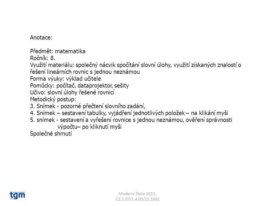 Anotace: Předmět: matematika Ročník: 8. Využití materiálu: společný nácvik spočítání slovní úlohy, využití získaných znalostí o řešení lineárních rovn