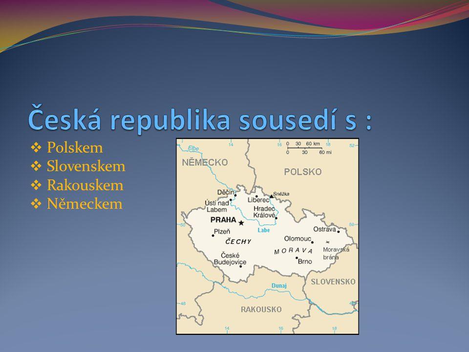  Česká republika má přes 10 milionů obyvatel  Vznikla v roce 1993  Dělí se na - Čechy - Moravu - Slezsko