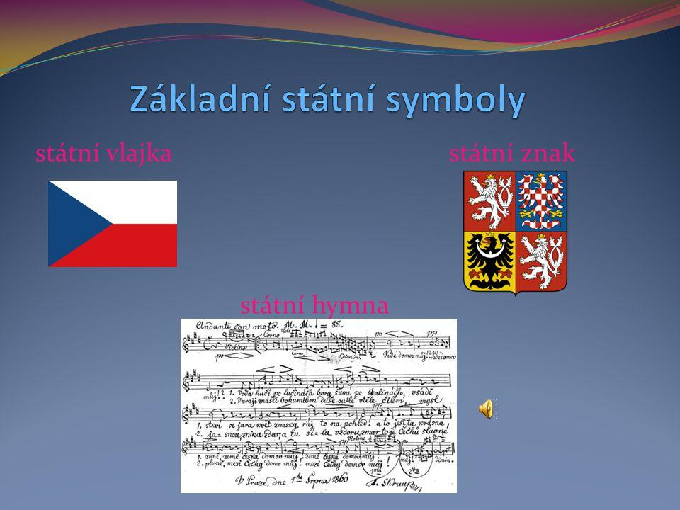 státní vlajka státní znak státní hymna