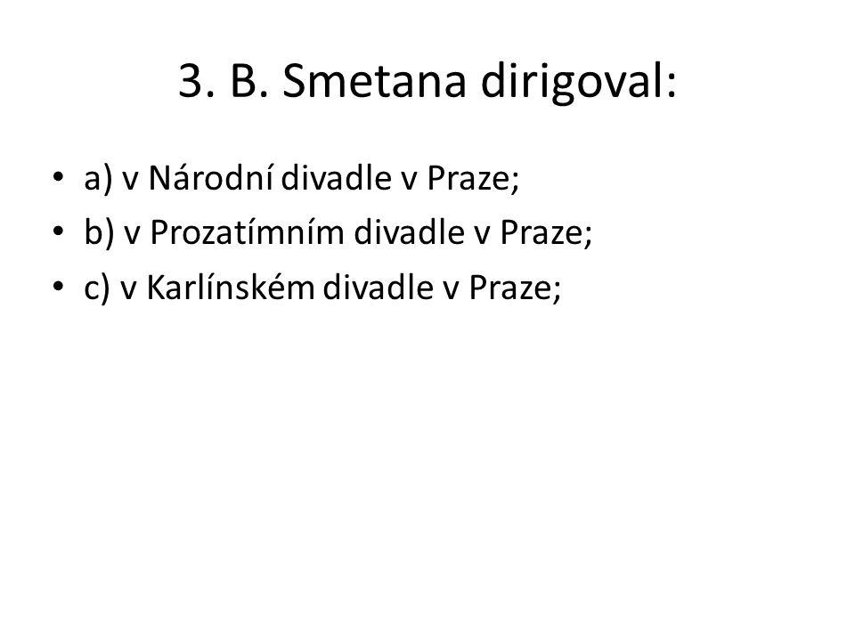 Řešení: 1. b9. b 2. c10. a 3. b11. d,e,b,a,c 4. b12. b 5. a13. a 6. a 7. b 8. c