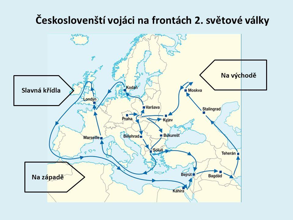 Na západě Slavná křídla Na východě Českoslovenští vojáci na frontách 2. světové války