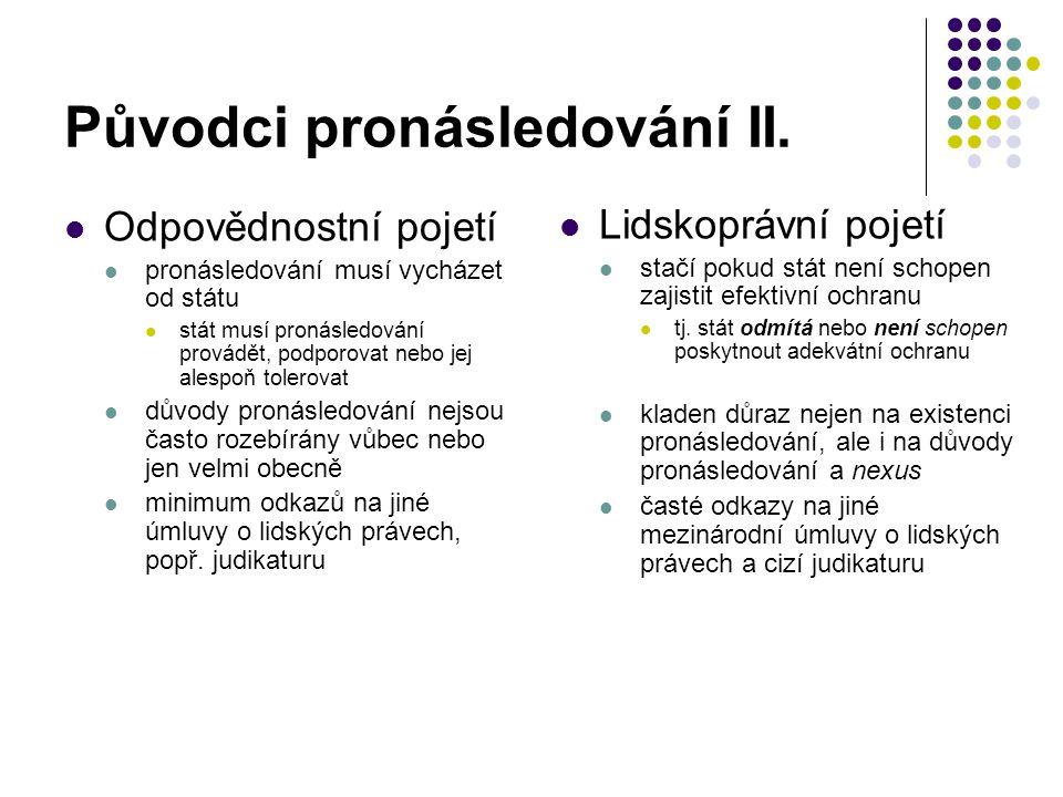 Původci pronásledování II.