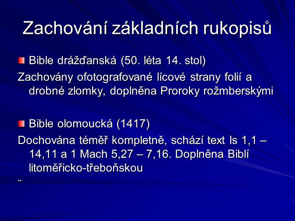 Zachování základních rukopisů Bible drážďanská (50.