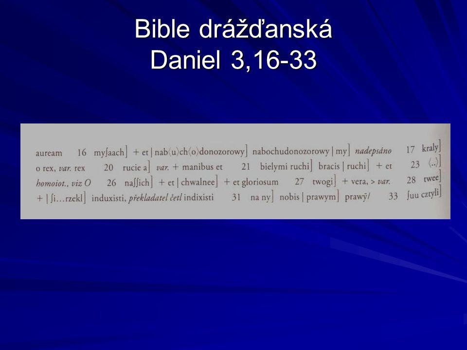 Bible drážďanská Daniel 3,16-33