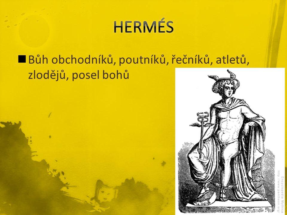 Bůh obchodníků, poutníků, řečníků, atletů, zlodějů, posel bohů