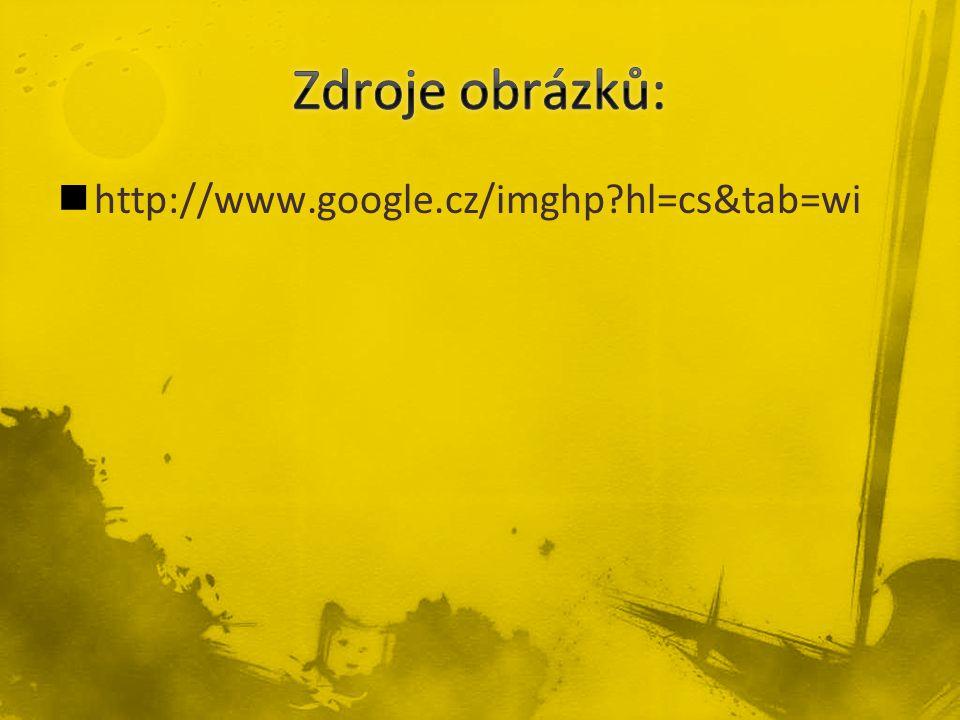 http://www.google.cz/imghp hl=cs&tab=wi