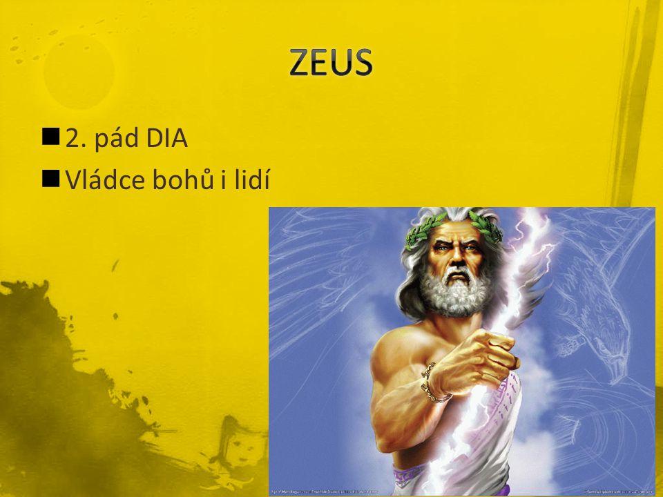 2. pád DIA Vládce bohů i lidí