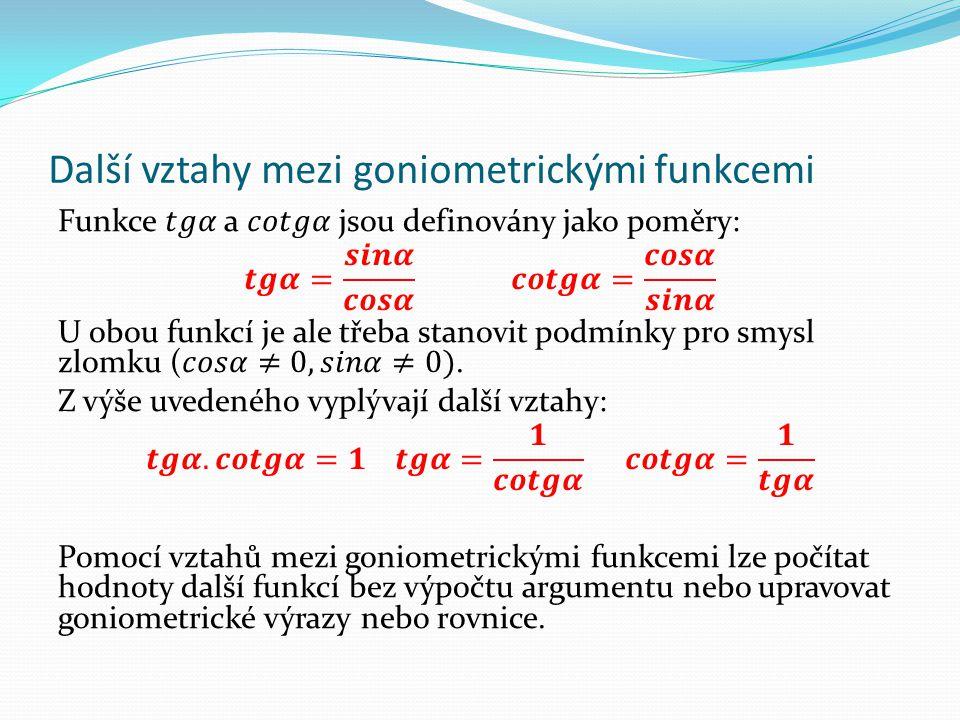 Další vztahy mezi goniometrickými funkcemi