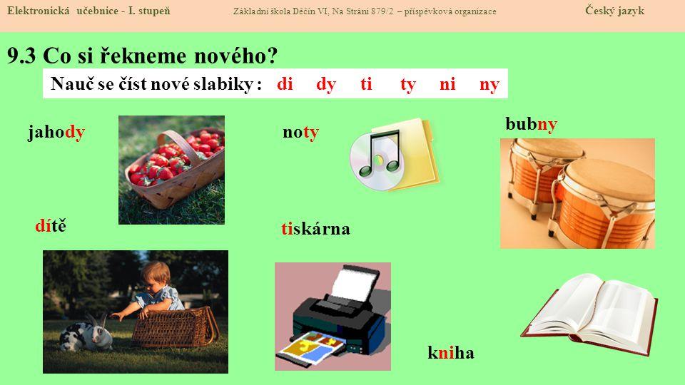 9.3 Co si řekneme nového.Elektronická učebnice - I.