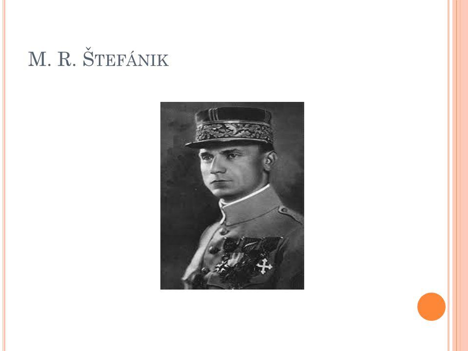 M. R. Š TEFÁNIK