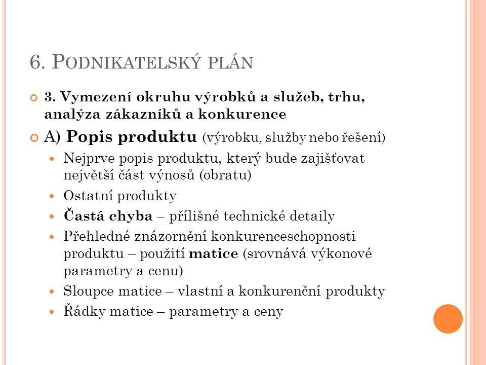 6. P ODNIKATELSKÝ PLÁN 3.
