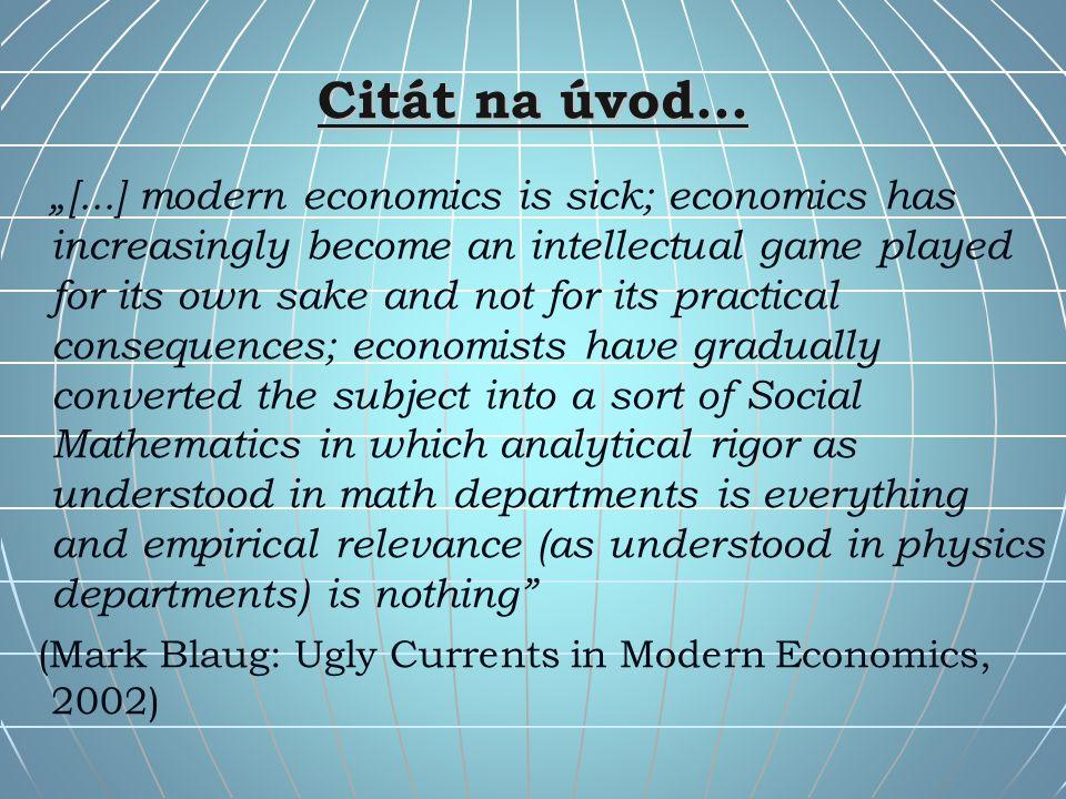 """Co je ona """"moderní ekonomie."""