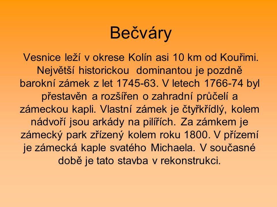 Bečváry Vesnice leží v okrese Kolín asi 10 km od Kouřimi. Největší historickou dominantou je pozdně barokní zámek z let 1745-63. V letech 1766-74 byl