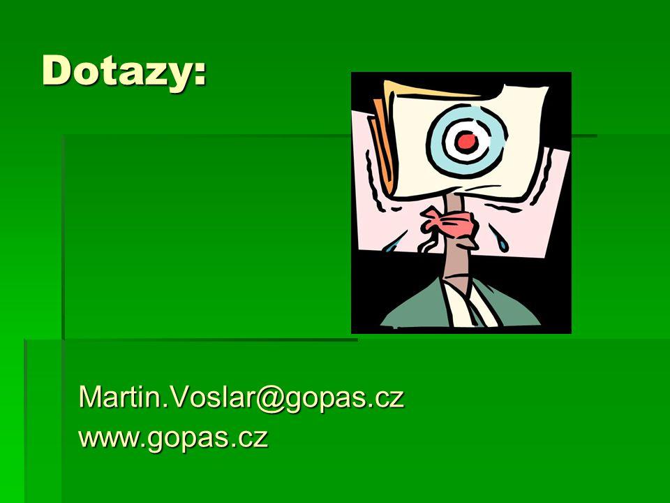 Dotazy: Martin.Voslar@gopas.czwww.gopas.cz