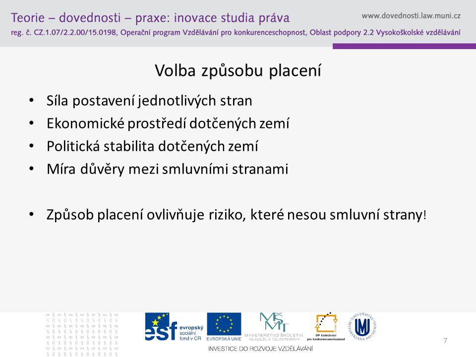58 Děkuji za pozornost Tento studijní materiál byl vytvořen jako výstup z projektu č.