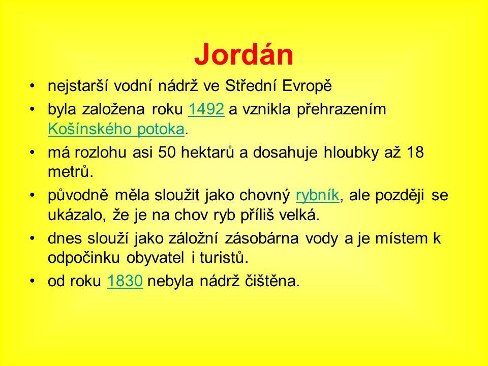 Jordán nejstarší vodní nádrž ve Střední Evropě byla založena roku 1492 a vznikla přehrazením Košínského potoka.1492 Košínského potoka má rozlohu asi 5