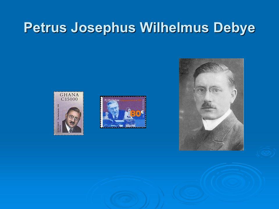 Petrus Josephus Wilhelmus Debye