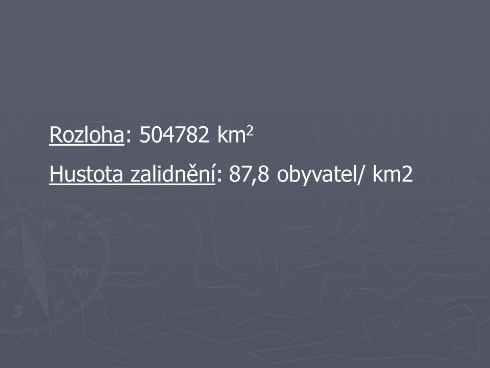 Rozloha: 504782 km 2 Hustota zalidnění: 87,8 obyvatel/ km2