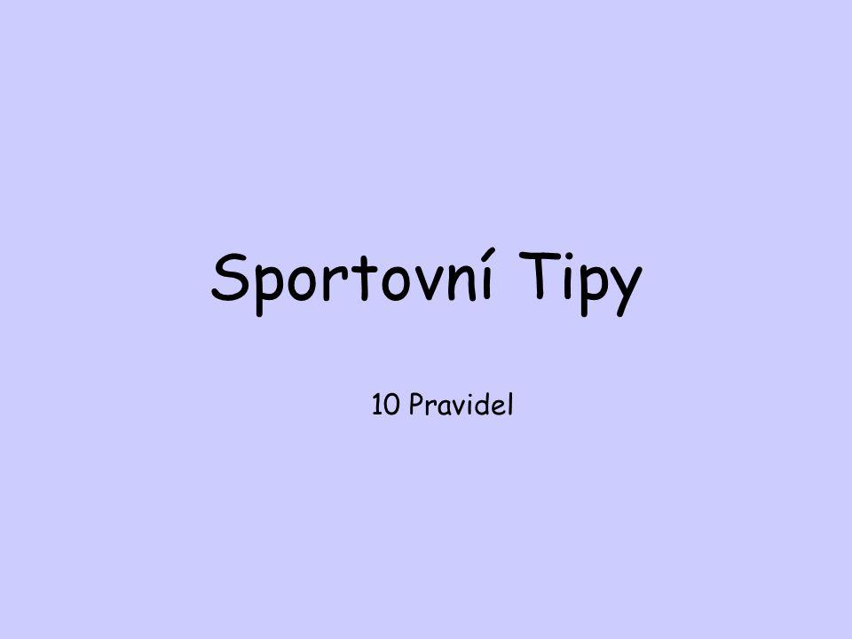 Sportovní Tipy 10 Pravidel