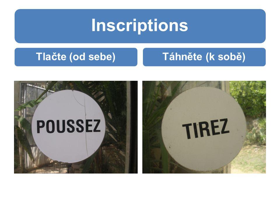Inscriptions Tlačte (od sebe)Táhněte (k sobě)
