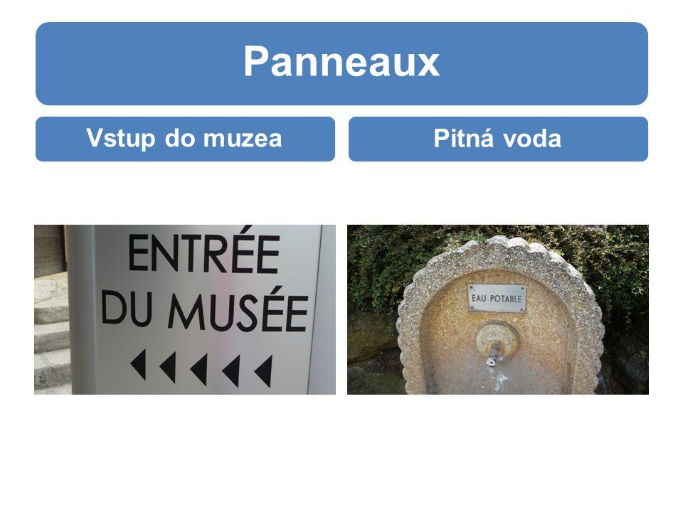 Panneaux Vstup do muzeaPitná voda