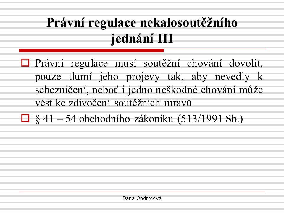 Dana Ondrejová Generální klauzule nekalé soutěže I  § 44 odst.
