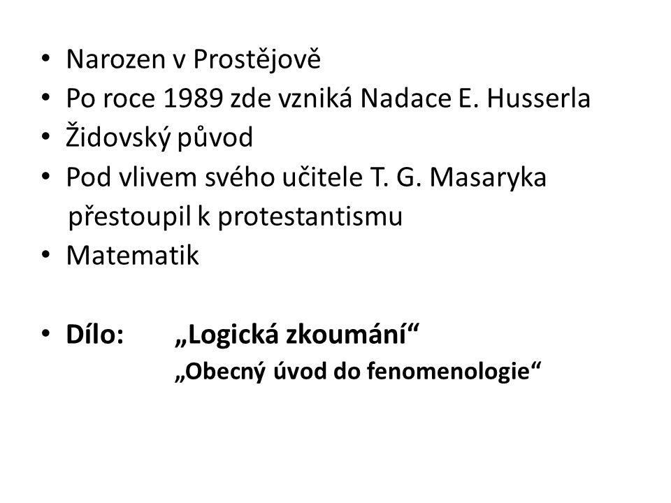 Narozen v Prostějově Po roce 1989 zde vzniká Nadace E.