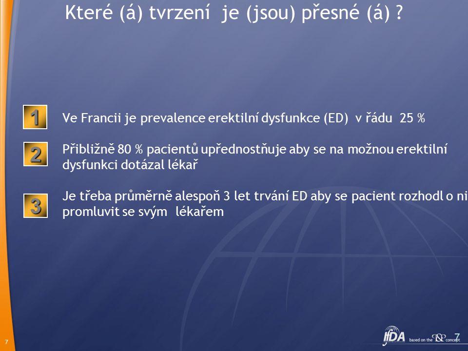 7 7 Které (á) tvrzení je (jsou) přesné (á) .