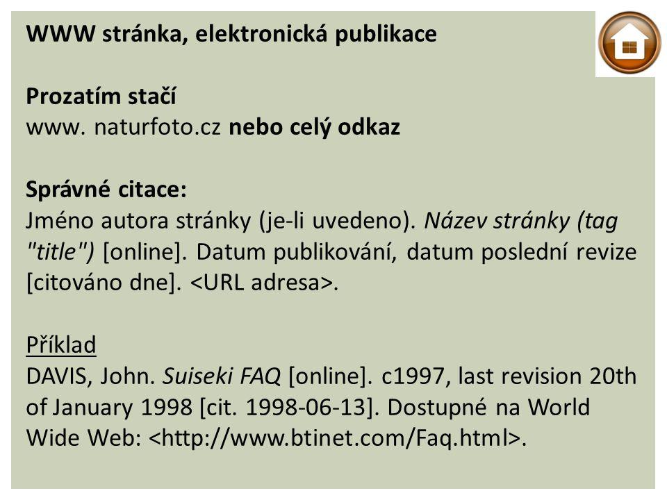 WWW stránka, elektronická publikace Prozatím stačí www.