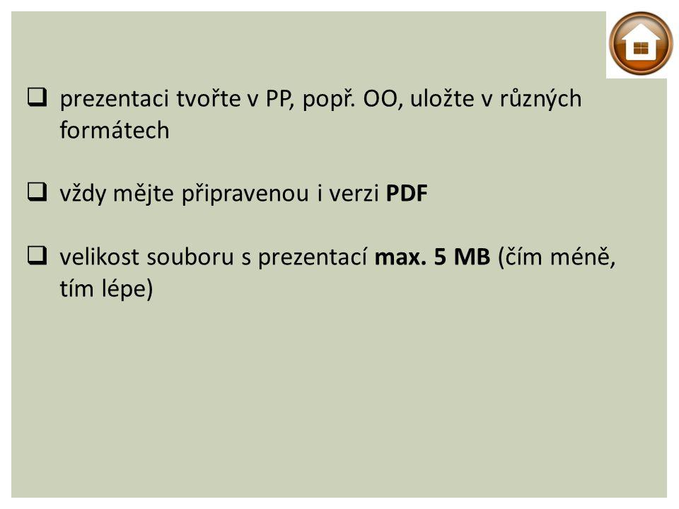  prezentaci tvořte v PP, popř.