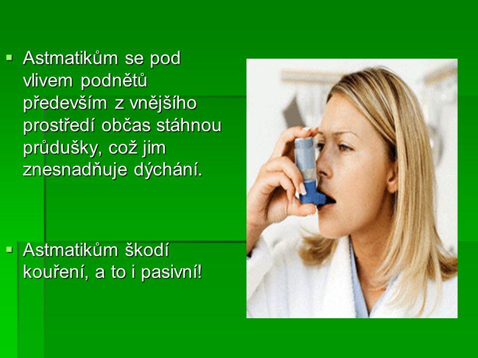 AAAAž čtvrtina dětí ve věku do pěti let zažije nějaké zhoršení dýchání s pískoty. Ne vždy sice jde o astma, ale mnohdy to jsou první příznaky toho