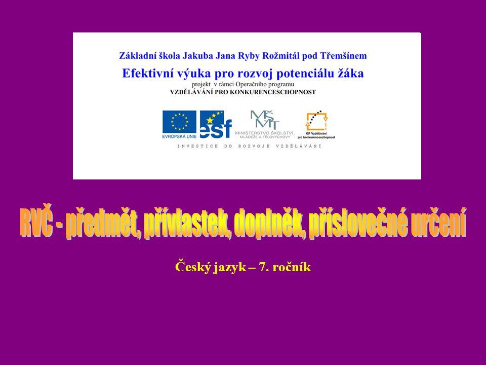Vypracovala: Mgr.Věra Sýkorová Použitá literatura: E.