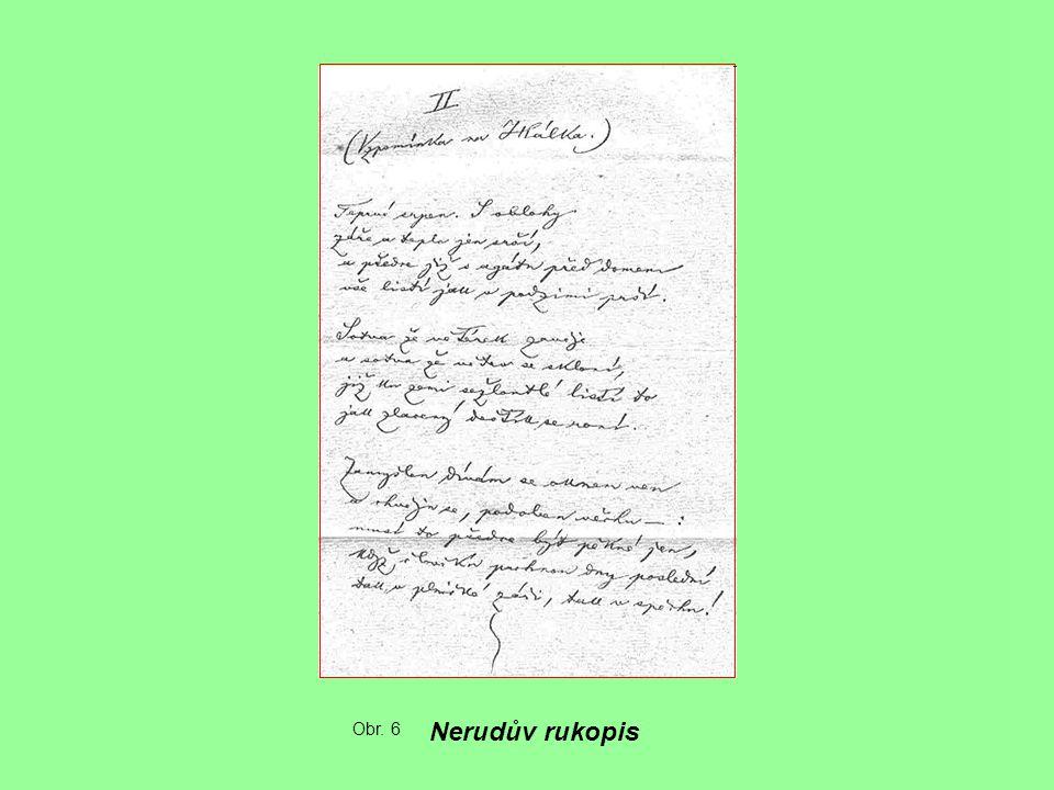 Nerudův rukopis Obr. 6