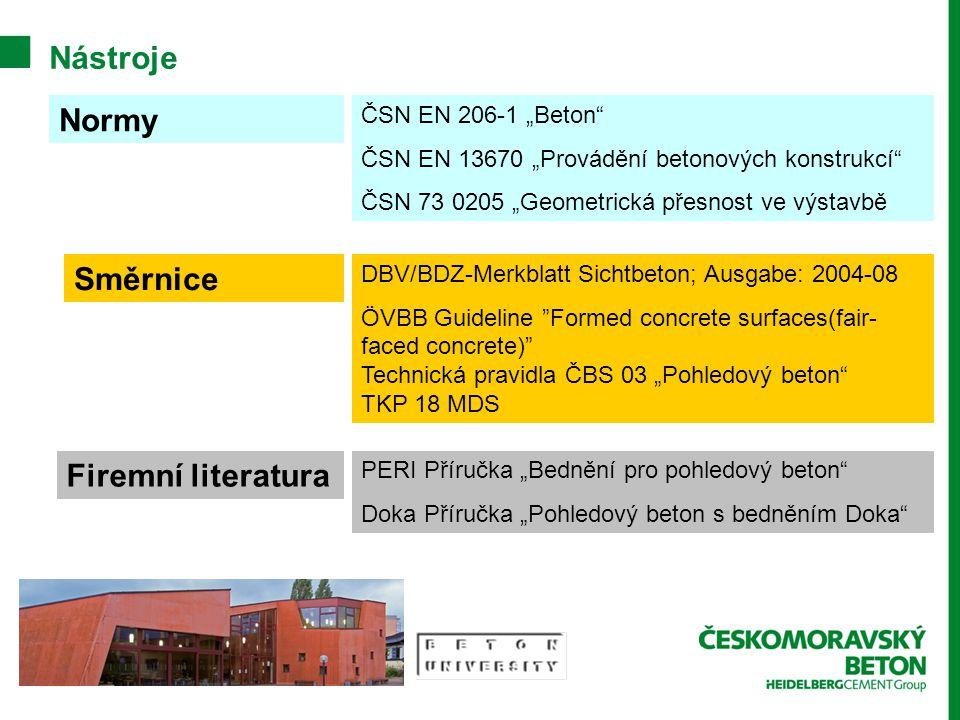 "Nástroje Normy Směrnice Firemní literatura DBV/BDZ-Merkblatt Sichtbeton; Ausgabe: 2004-08 ÖVBB Guideline ""Formed concrete surfaces(fair- faced concret"