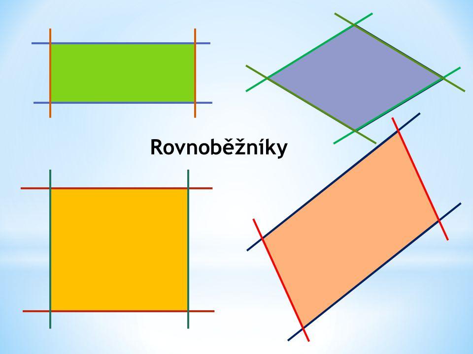 Rozhodni: Který ze čtyřúhelníku není rovnoběžník .