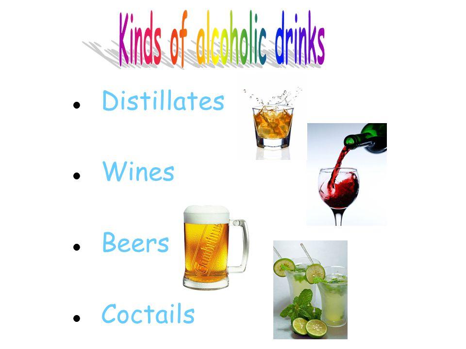 Distillates : (vocabulary)  GinGin, borovička  Vodka Vodka  Peach brandyBroskvovice  Apricot brandyMeruňkovice  Plum brandySlivovice  Cherry brandyTřešňovice  Whiskey (American, Irish)Whiskey (Americká, Irská)  Whisky (Skotch)Whisky (Skotská)  CalvadosKalvados  CognacKoňak  RumRum  LiqueurLikér  Brandy flipVaječný koňak  MeadMedovina