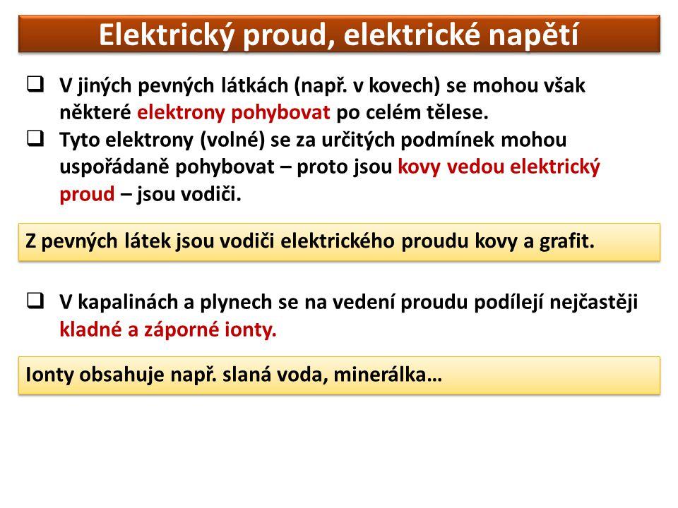 Elektrický proud je základní fyzikální veličinou.