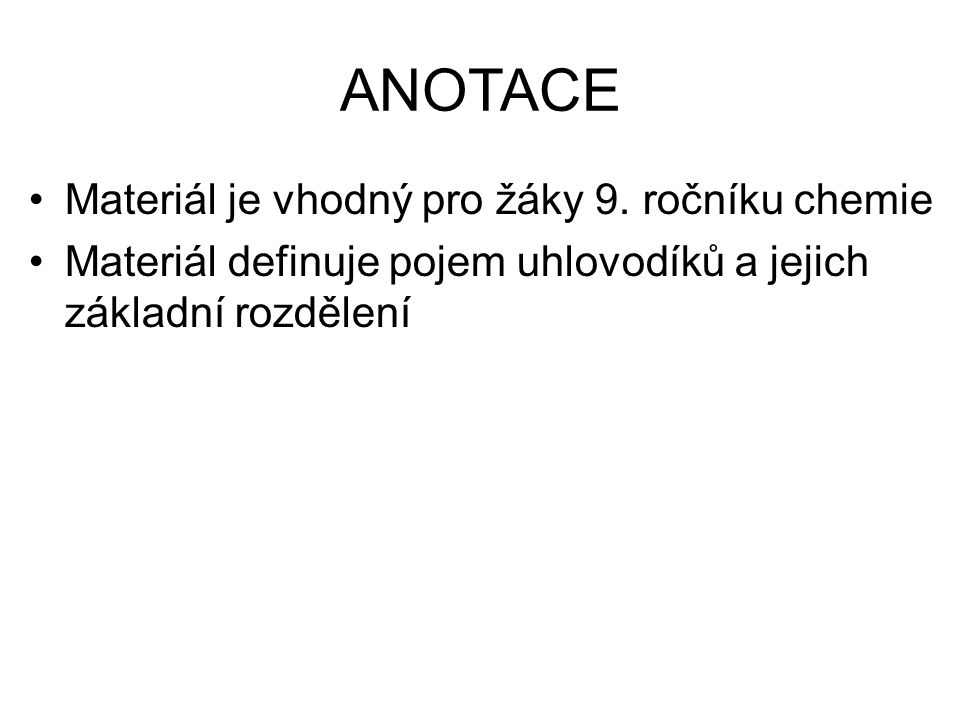 ANOTACE Materiál je vhodný pro žáky 9.