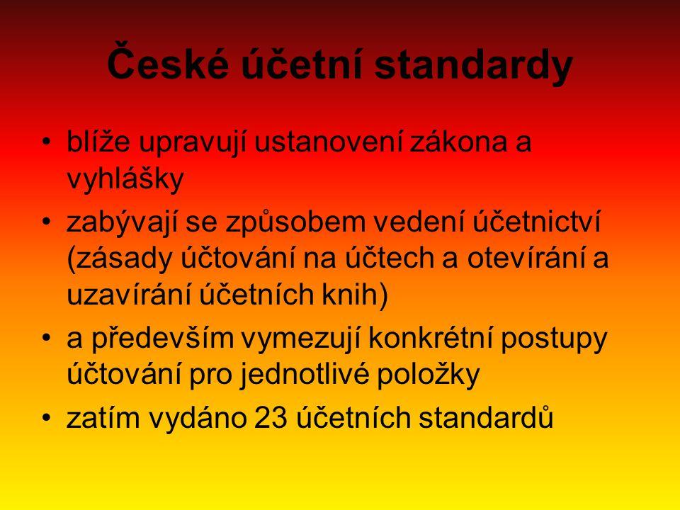 České účetní standardy blíže upravují ustanovení zákona a vyhlášky zabývají se způsobem vedení účetnictví (zásady účtování na účtech a otevírání a uzavírání účetních knih) a především vymezují konkrétní postupy účtování pro jednotlivé položky zatím vydáno 23 účetních standardů