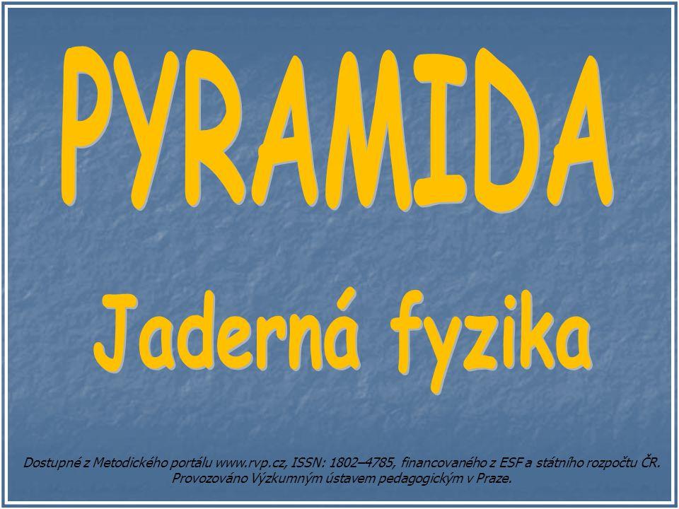 Dostupné z Metodického portálu www.rvp.cz, ISSN: 1802–4785, financovaného z ESF a státního rozpočtu ČR. Provozováno Výzkumným ústavem pedagogickým v P