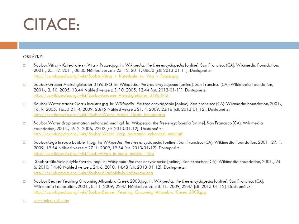 CITACE: OBRÁZKY:  Soubor:Vitraj v Katedrale sv. Vita v Praze.jpg. In: Wikipedia: the free encyclopedia [online]. San Francisco (CA): Wikimedia Founda