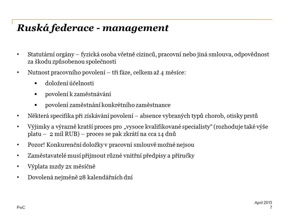 PwC Ruská federace - management Statutární orgány – fyzická osoba včetně cizinců, pracovní nebo jiná smlouva, odpovědnost za škodu způsobenou společno