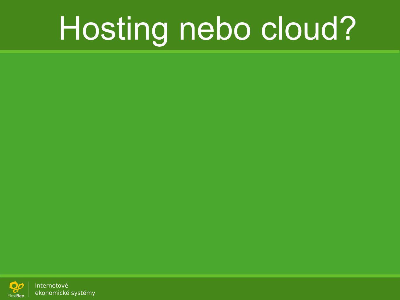 Hosting nebo cloud