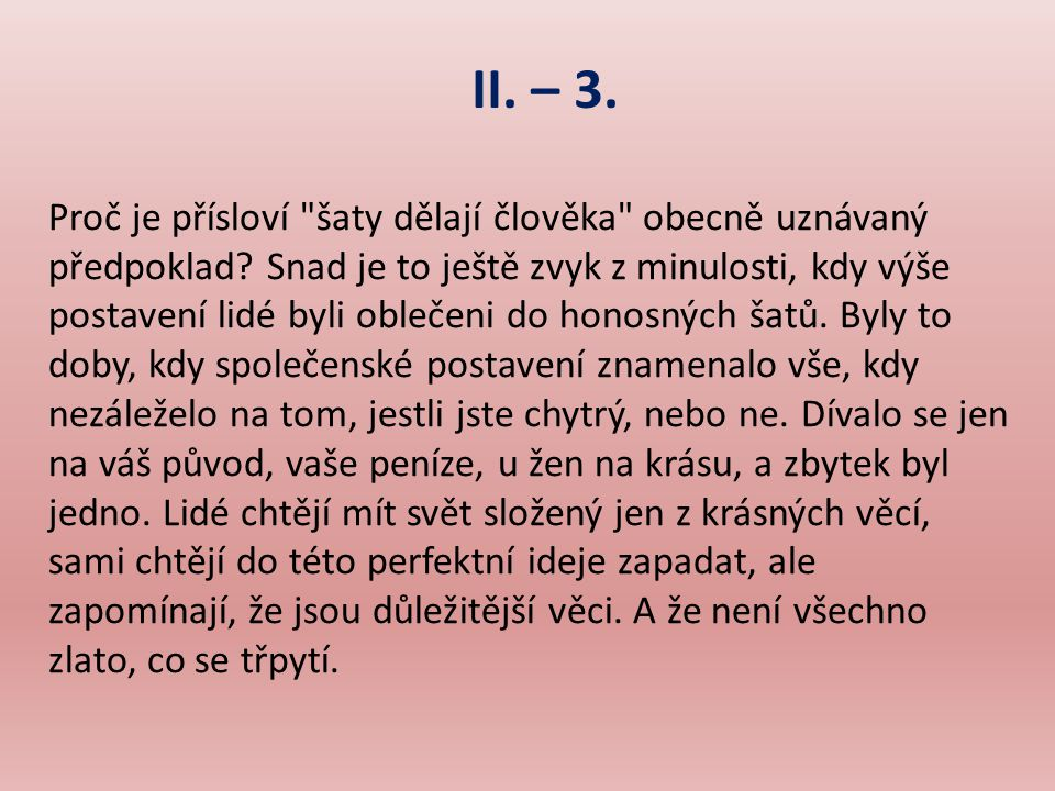 II. – 3. Proč je přísloví