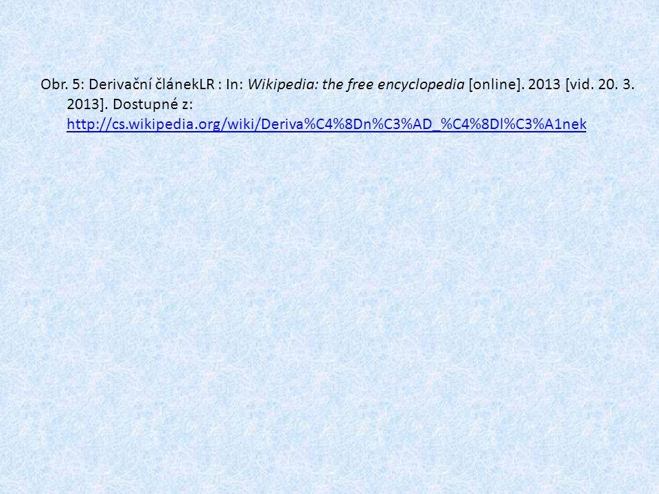 Obr. 5: Derivační článekLR : In: Wikipedia: the free encyclopedia [online]. 2013 [vid. 20. 3. 2013]. Dostupné z: http://cs.wikipedia.org/wiki/Deriva%C