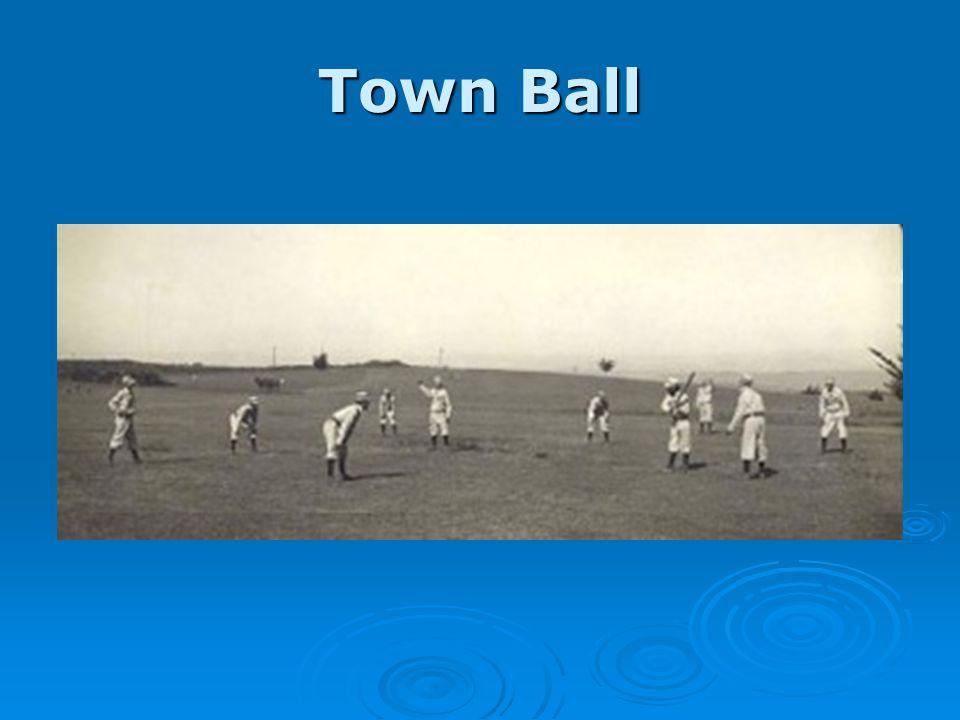 Town Ball