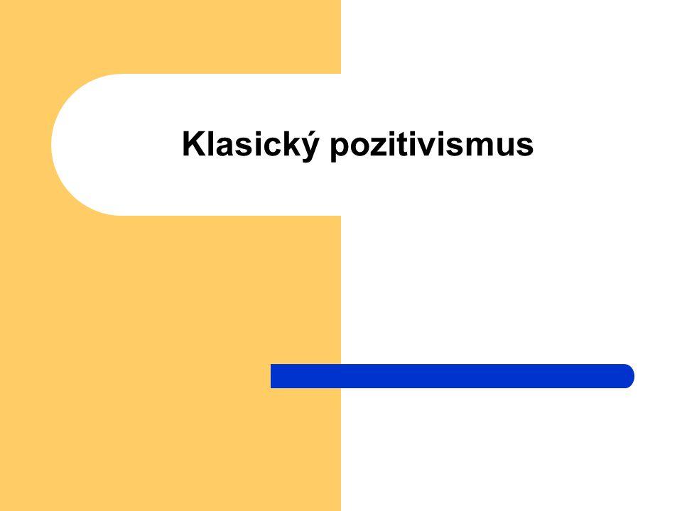 Klasický pozitivismus
